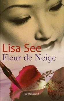 LISA SEE | Fleur de Neige | THE UNDERWORLD READERS